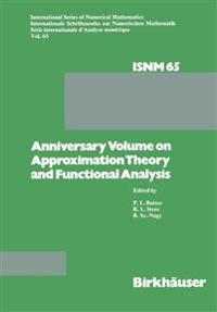 Anniversary Volume on Approximation Theory and Functional Analysis