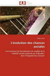 L''�volution Des Chances Sociales