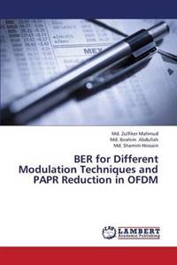 Ber for Different Modulation Techniques and Papr Reduction in Ofdm
