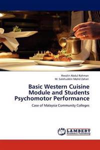 Basic Western Cuisine Module and Students Psychomotor Performance