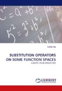 Substitution Operators on Some Function Spaces