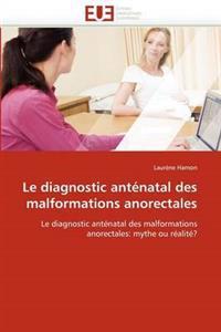 Le Diagnostic Antenatal Des Malformations Anorectales