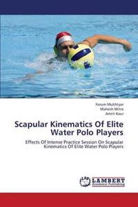 Scapular Kinematics of Elite Water Polo Players