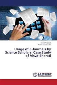 Usage of E-Journals by Science Scholars