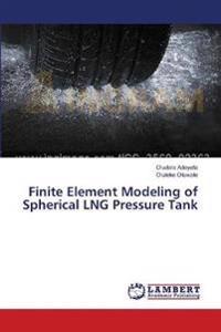 Finite Element Modeling of Spherical Lng Pressure Tank