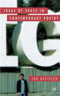 Ideas of Space in Contemporary Poetry