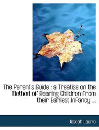 The Parent's Guide