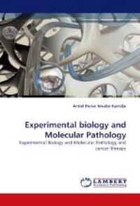 Experimental Biology and Molecular Pathology