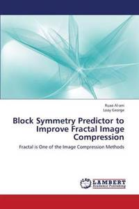 Block Symmetry Predictor to Improve Fractal Image Compression