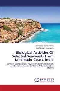 Biological Activities of Selected Seaweeds from Tamilnadu Coast, India