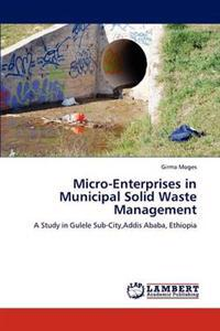 Micro-Enterprises in Municipal Solid Waste Management