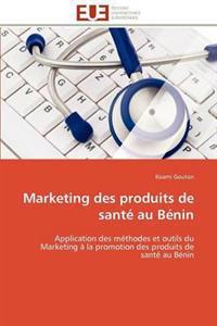 Marketing Des Produits de Sant� Au B�nin