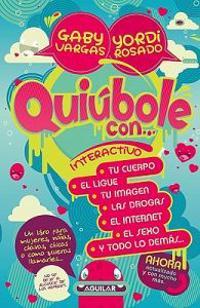 Quiúbole Con... Para Mujeres: Interactivo