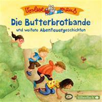 Vorlesemaus: Die Butterbrotbande und weitere Abenteuergeschichten