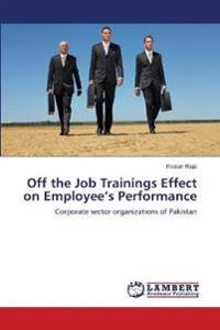 Off the Job Trainings Effect on Employee's Performance