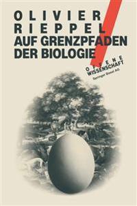 Auf Grenzpfaden Der Biologie