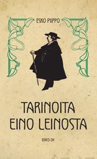 Tarinoita Eino Leinosta
