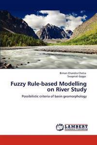 Fuzzy Rule-Based Modelling on River Study