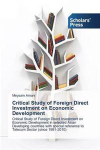 Critical Study of Foreign Direct Investment on Economic Development