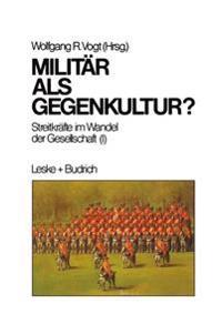Militär Als Gegenkultur