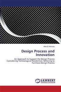 Design Process and Innovation