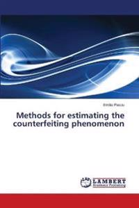 Methods for Estimating the Counterfeiting Phenomenon
