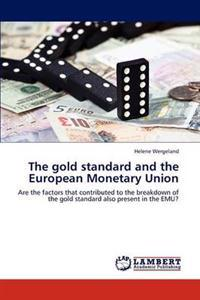 The Gold Standard and the European Monetary Union
