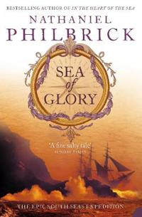 Sea of glory - the epic south seas expedition 1838-42