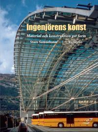 Ingenjörens Konst : Material och konstruktion ger form