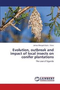 Evolution, Outbreak and Impact of Local Insects on Conifer Plantations