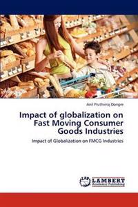 Impact of Globalization on Fast Moving Consumer Goods Industries