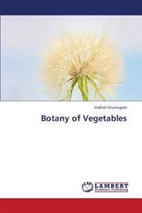 Botany of Vegetables