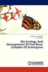 Bio-Ecology and Management of Pod Borer Complex of Greengram