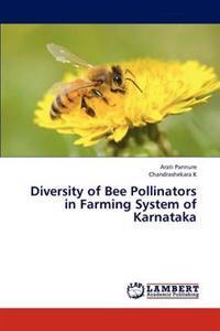 Diversity of Bee Pollinators in Farming System of Karnataka