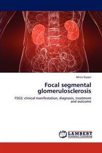 Focal Segmental Glomerulosclerosis