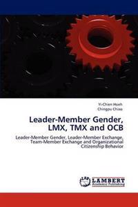 Leader-Member Gender, LMX, Tmx and Ocb