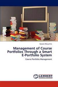 Management of Course Portfolios Through a Smart E-Portfolio System