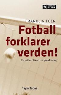 Fotball forklarer verden! - Franklin Foer pdf epub
