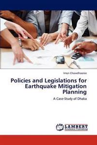 Policies and Legislations for Earthquake Mitigation Planning
