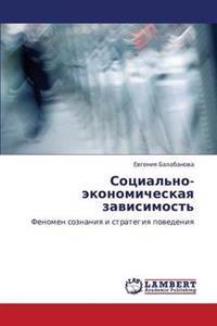 Sotsial'no-Ekonomicheskaya Zavisimost'