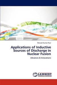 Applications of Inductive Sources of Discharge in Nuclear Fusion