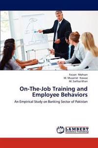 On-The-Job Training and Employee Behaviors