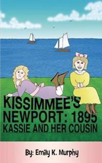 Kissimmee's Newport: 1895