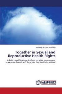 Together in Sexual and Reproductive Health Rights