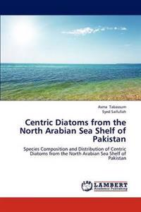 Centric Diatoms from the North Arabian Sea Shelf of Pakistan