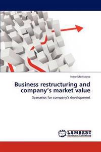 Business Restructuring and Company's Market Value