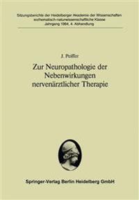 Zur Neuropathologie Der Nebenwirkungen Nervenarztlicher Therapie