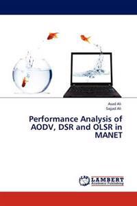 Performance Analysis of Aodv, Dsr and Olsr in Manet