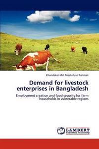 Demand for Livestock Enterprises in Bangladesh
