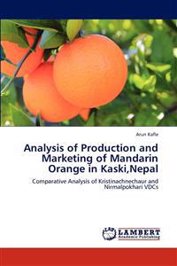 Analysis of Production and Marketing of Mandarin Orange in Kaski, Nepal